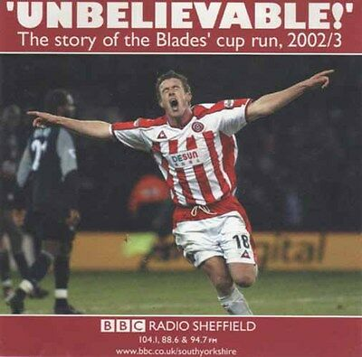 BBC Radio Sheffield – Unbelievable! The Story Of The Blades' Cup Run, 2002/3