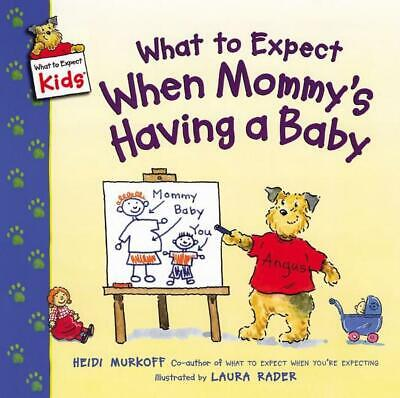 What to Expect When Mommy's Having a Baby by Heidi Murkoff (English) Paperback B