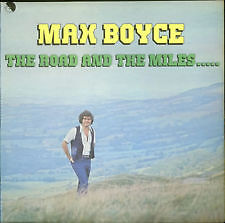 MAX BOYCE: The Road & The Miles - Vinyl LP in Very Good Condition
