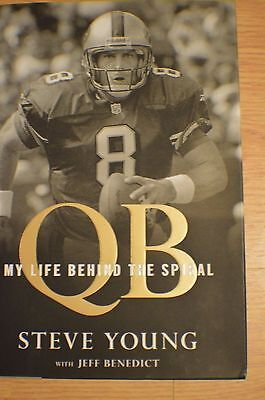 "STEVE YOUNG Autographed "" QB : My Life Behind Spiral ""  Hard Cover Book 1st Edt"