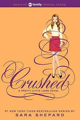 Pretty Little Liars #13: Crushed by Sara Shepard (English) Paperback Book Free S