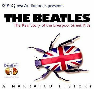The Beatles : The Real Story of the Liverpool Street Kids (2005, CD)
