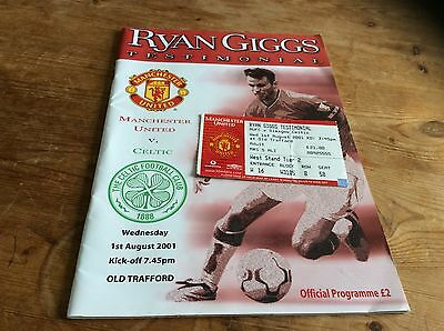 Ryan Giggs Testimonial & Ticket. Manchester United V Celtic 1/8/2001