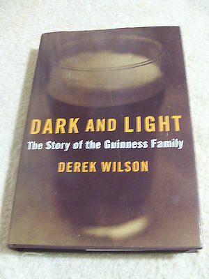 DARK AND LIGHT....THE STORY OF THE GUINNESS FAMILY...1st ED 1998