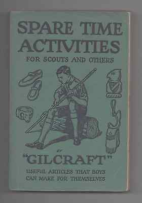 """Vintage Spare Time Activities for Scouts and Others """"Gilcraft""""  1935  PB"""
