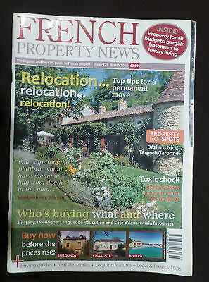 French Property News. March 2010, The definitive UK guide to French Property