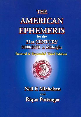 American Ephemeris for the 21st Century, 2000-2050 at Midnig by Neil F. Michelse
