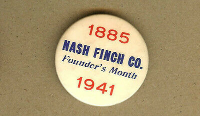 1941 Nash Finch Company, 1885 Grocery Store Began PIN, Button, Badge