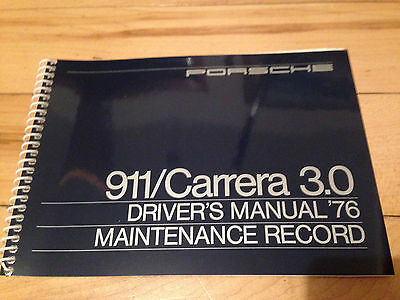 Porsche 911 Carrera 3.0 Drivers Manual 76 Maintenance Record