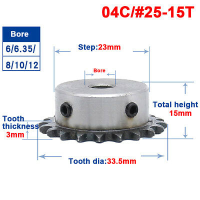 "#25 Chain Drive Sprocket 1/4"" 15T Bore 6/6.35/8/10/12mm For 04C #25 Roller Chain"