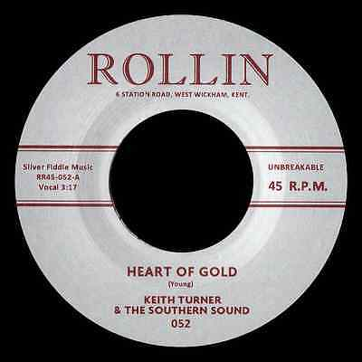 "KEITH TURNER - ""HEART OF GOLD""b/w THE FRETTONES -""LIFE GOES ON"" - FANTASTIC 45"