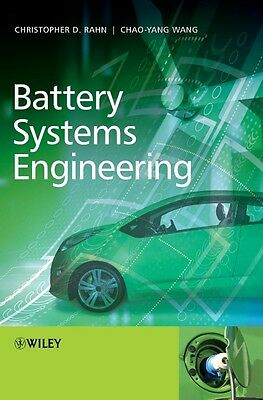 Battery Systems Engineering by Christopher D. Rahn Hardcover Book (English)