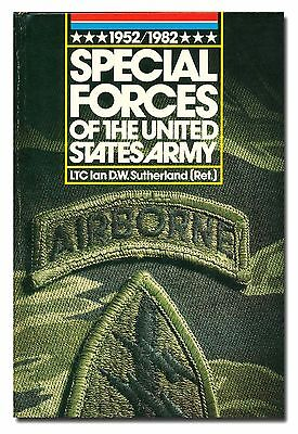 Special Forces of the United States Army 1952-1982 by Sutherland HB 1990  W9