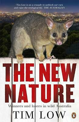 The New Nature by Tim Low Paperback Book Free Shipping!
