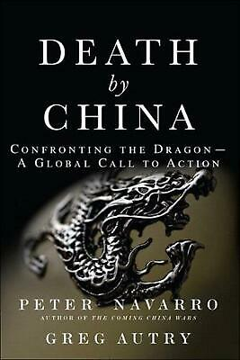 Death by China by Peter Navarro Paperback Book Free Shipping!