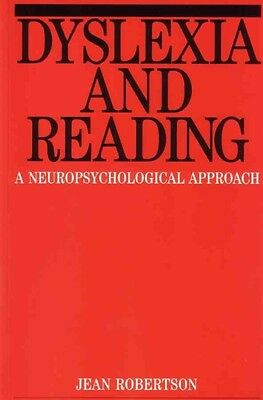 Dyslexia and Reading by Jean Robertson Paperback Book