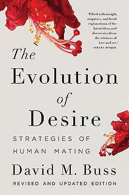 The Evolution of Desire: Strategies of Human Mating by David Buss (English) Pape