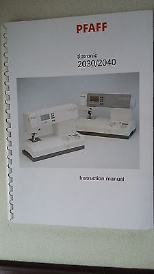 Pfaff   Tiptronic  2030    2040   Instruction Manual   ( New )