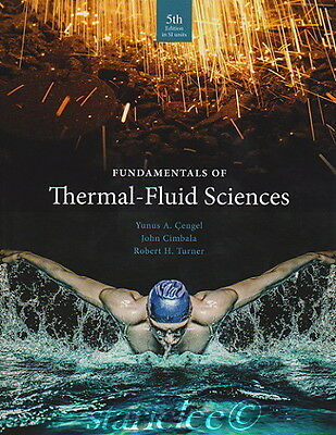 NEW 3 Days AUS Fundamentals of Thermal-Fluid Sciences 5E Cengel 5th Si Edition