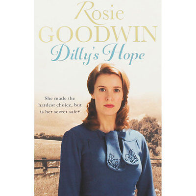 Dillys Hope by Rosie Goodwin (Paperback), Fiction Books, Brand New
