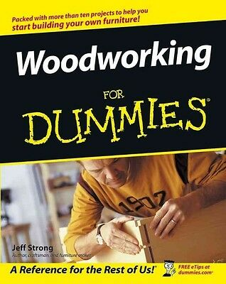 Woodworking for Dummies by Jeff Strong Paperback Book (English)