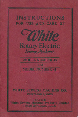 White Rotary Electric Model 43 & Model 41 Sewing Machine Instruction Manual PDF