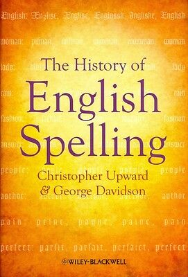 The History of English Spelling by George Davidson Hardcover Book (English)