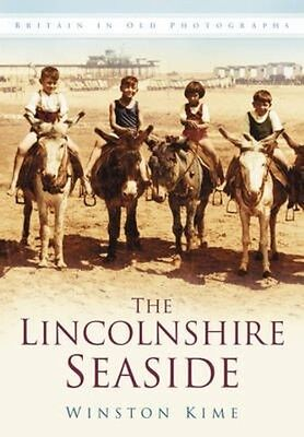 The Lincolnshire Seaside by Winston Kime Paperback Book (English)