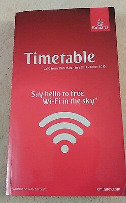 RARE EMIRATES TIMETABLE 29th March to 24th October 2015 UNREAD COPY UK SELLER