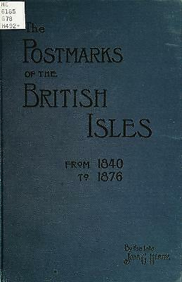 The history of the postmarks of the British Isles from 1840 to 1876 - PDF & Text
