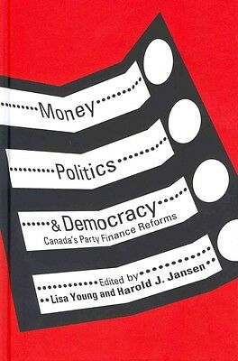 Money, Politics and Democracy by Lisa Young Hardcover Book (English)