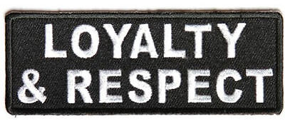 Embroidered Iron Or Sew On Cloth Biker Vest Patch ~ Loyalty & Respect ~
