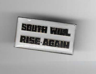 Vintage SOUTH WILL RISE AGAIN old enamel pin