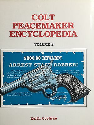 Colt Peacemaker Encyclopedia 2