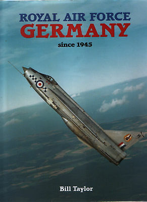 Royal Air Force Germany since 1945 - New Copy