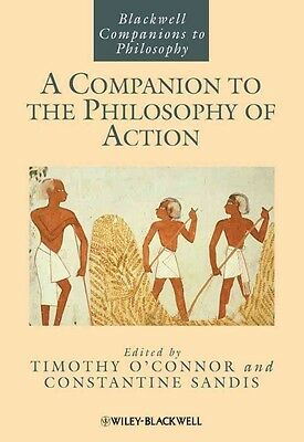 A Companion to the Philosophy of Action by Constantine Sandis Hardcover Book (En