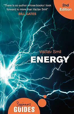 Energy: A Beginner's Guide by Vaclav Smil Paperback Book Free Shipping!