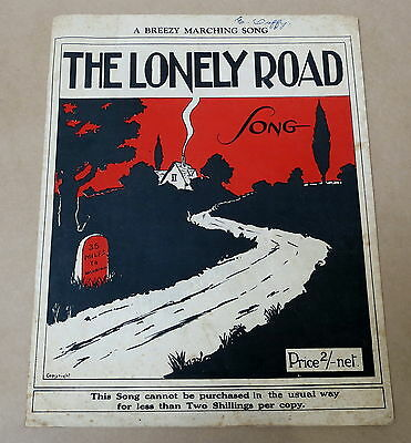 Vintage Sheet Music * The Lonely Road * Pat K Heale * 1924