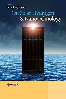 On Solar Hydrogen and Nanotechnology by Lionel Vayssieres Hardcover Book (Englis