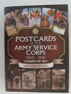 Postcards of the Army Service Corps 1902 - 1918 Coming of Age