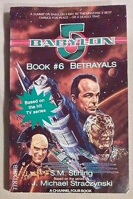 BABYLON 5 - Book 6, Betrayals. Out-of-Print Paperback
