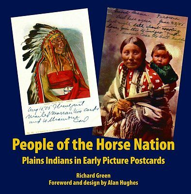 New Book: PLAINS INDIANS IN EARLY PICTURE POSTCARDS People of the Horse Nation