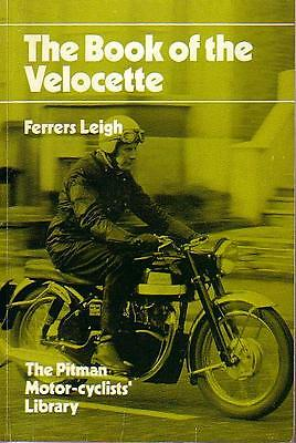 Pitman's The  Book of the Velocette by Ferrers Leigh.