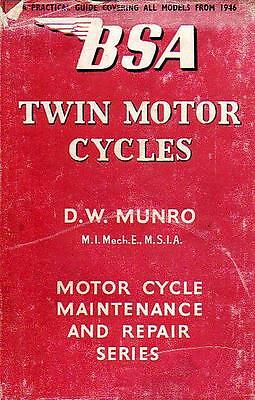Pearson's  Book of the BSA twins.  By D. W.  Munro
