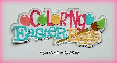 Craftecafe Mindy Coloring Easter Egg Bunny Title premade paper piecing scrapbook