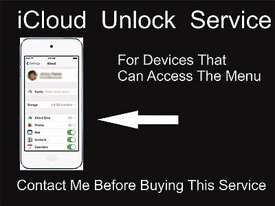 iCloud Remove Service: For Active Devices: iPod, iPad, iPhone All Models: Read