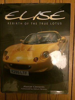Lotus Elise Rebirth Of The True Lotus Alastair Clements Rare Book
