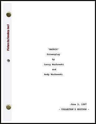 Matrix Trilogy - THE MOVIE SCRIPT / SCREENPLAY