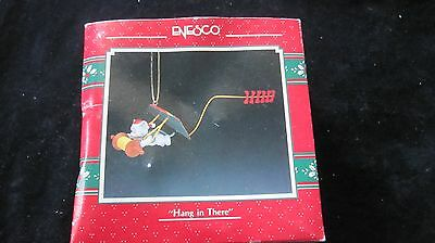 "ENESCO Treasury ""HANG IN THERE""  CHRISTMAS Ornament  Boxed 1991"