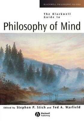 The Blackwell Guide to Philosophy of Mind by Stich Paperback Book (English)
